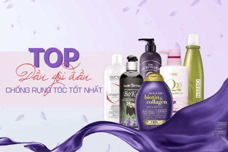 7 loại dầu gội trị rụng tóc tốt nhất