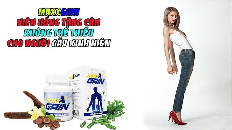 Công dụng của viên tăng cân Maxx Gain