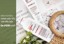 Chăm sóc tóc, cải thiện rụng tóc với dầu gội Dr.FORHAIR